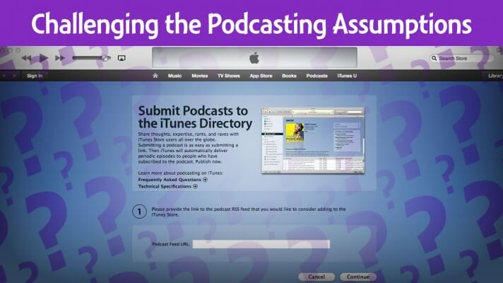 Is iTunes really THE place for podcasts? Do you NEED a