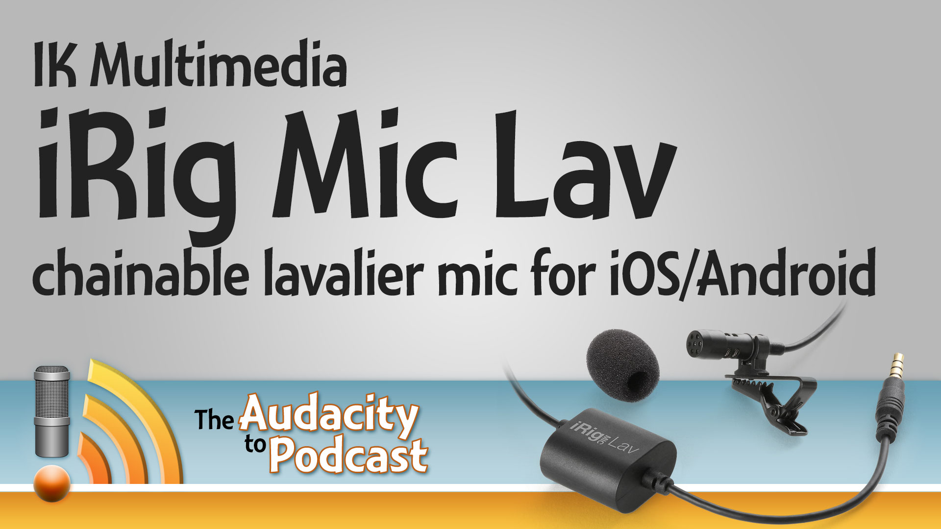 2 lav mics on iOS/Android with IK Multimedia's iRig Mic Lav