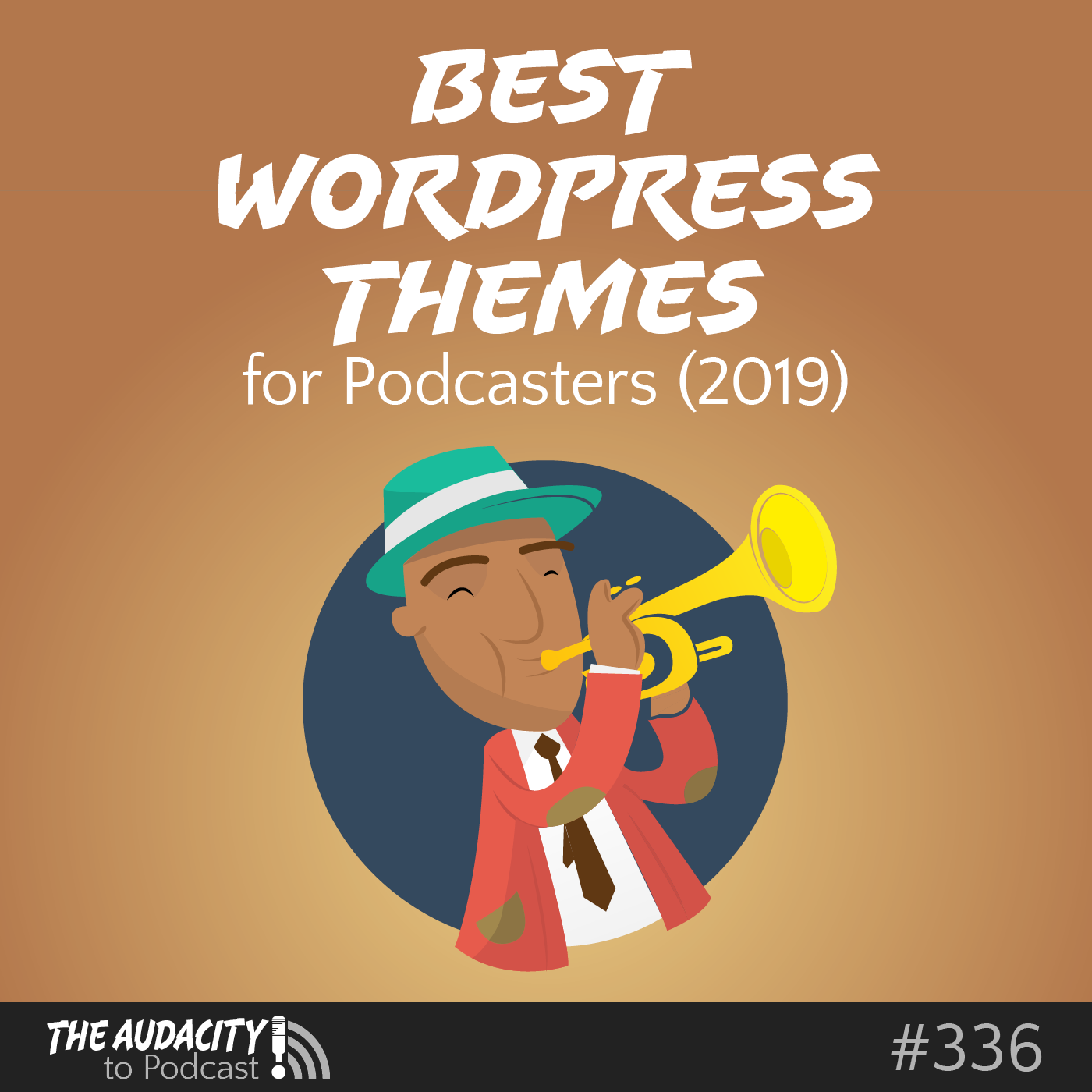 These Are the New Best WordPress Themes for Podcasters – TAP336