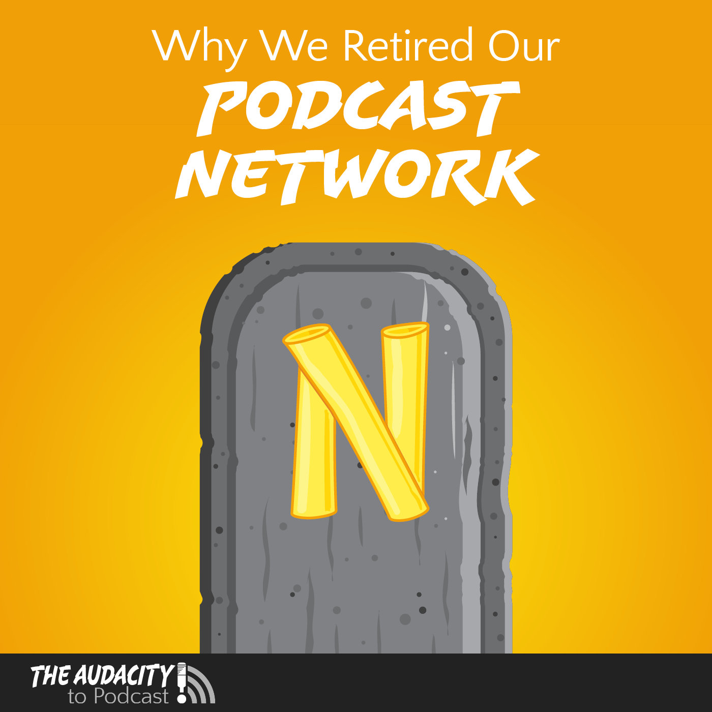 Why We Retired Our Podcast Network